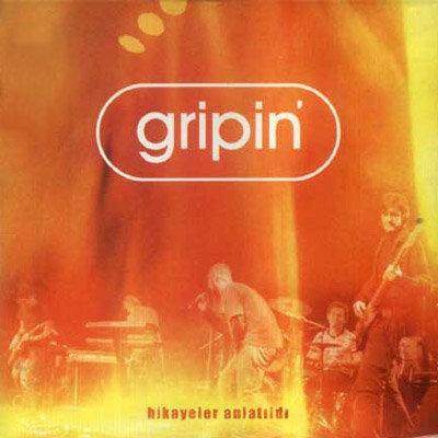 Gripin - Hikayeler anlatıldı