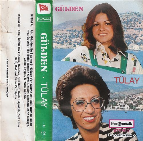 Gülden - Tülay
