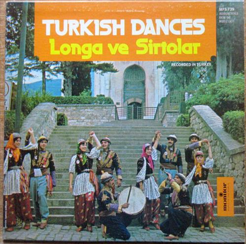 Turkish Dances Longa Ve Sirtolar